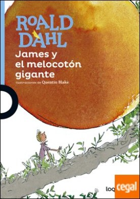 James y el melocotón gigante por Dahl, Roald PDF