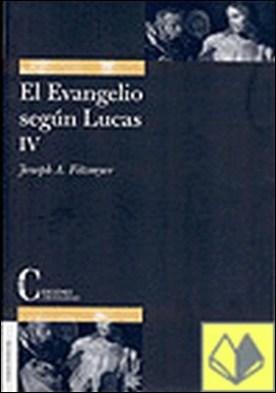 Evangelio según Lucas, El. Tomo IV