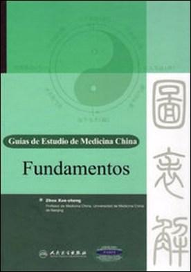 Fundamentos. Guías de Estudio de Medicina China