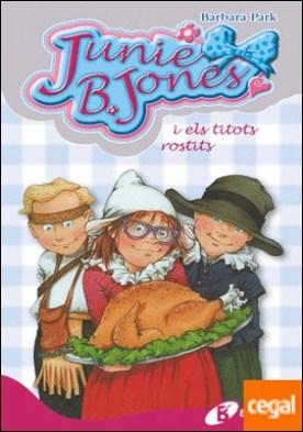 Junie B. Jones i els titots rostits