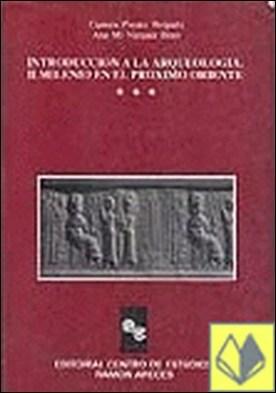 Introducción a la arqueología . II Milenio en el próximo Oriente
