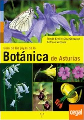 Guía de la joyas de la botánica de Asturias por Díaz González, Tomás Emilio