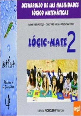 Habilidades lógico-matemáticas, 1 Educación Primaria. Cuaderno 2