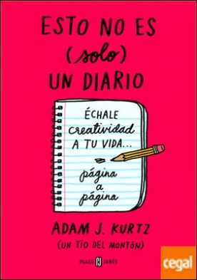 Esto no es (solo) un diario, en rojo . Échale creatividad a tu vida... página a página