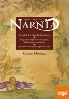 Guía completa a Narnia