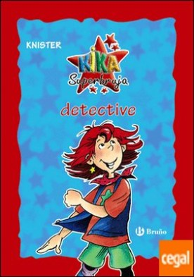 Kika Superbruja, detective (edición especial 20 aniversario)
