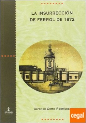 La insurrección de Ferrol de 1872
