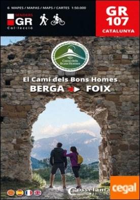 GR 107 Catalunya. El Camí dels Bons Homes . Berga ? Foix