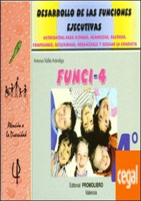 Funci-4 . Desarrollo de las funciones ejecutivas