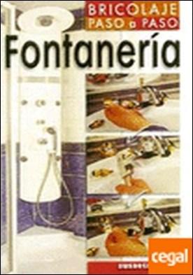 Fontanería (Bricolaje paso a paso)