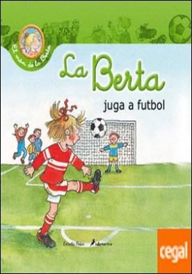 La Berta juga a futbol por Schneider, Liane