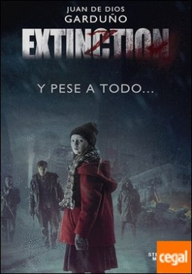 Extinction . Y pese a todo...