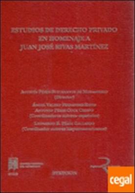 Estudios de derecho privado en homenaje a Juan José Rivas Martínez . 2 VOLS.
