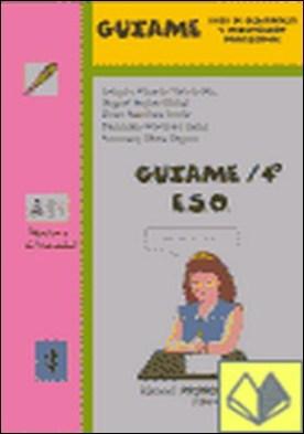 Guíame, 4 ESO . Guía de Desarrollo y Orientación Profesional