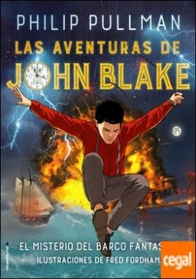 Las aventuras de John Blake . El misterio del barco fantasma