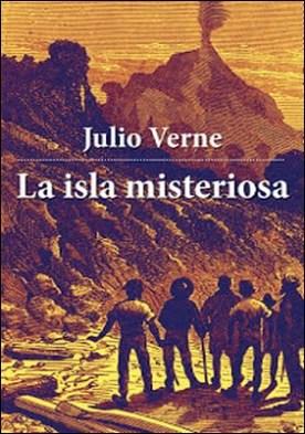 La isla misteriosa por Julio Verne