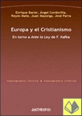 Europa y el Cristianismo . en torno a Ante la ley de F. Kafka