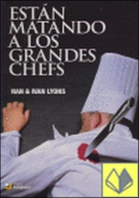 Están matando a los grandes chefs por Lyons, Nan PDF