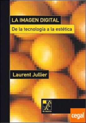 IMAGEN DIGITAL DE LA TECNOLOGIA A LA ESTETICA