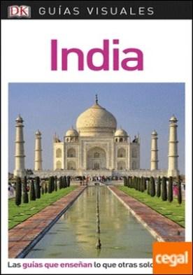 Guía Visual India . Las guías que enseñan lo que otras solo cuentan