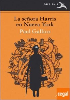 La señora Harris en Nueva York por Gallico, Paul PDF