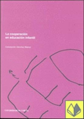 La cooperación en educación infantil. Dilemas de una investigación-acción, 2ª edición . DILEMAS DE UNA INVESTIGACIÓN-ACCIÓN (2ª ed.)