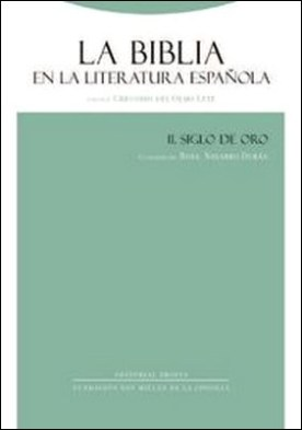 La Biblia en la literatura española II: Siglo de Oro