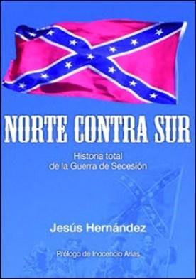 Norte contra Sur por Jesús Hernández PDF