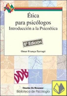 Ética para psicólogos. Introducción a la psicoética