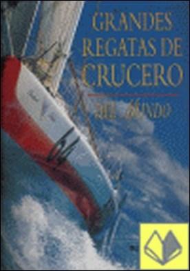 Grandes regatas de crucero (Rústica)