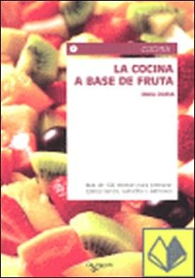 La cocina a base de fruta