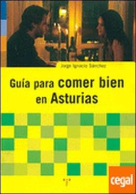 Guía para comer bien en Asturias