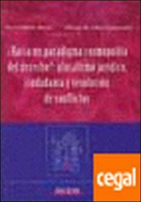 ¿Hacia un paradigma cosmopolita del derecho?. Pluralismo jur¡dico, ciudadan¡a y resoluci¢n de conflictos . pluralismo jurídico, ciudadanía y resolución de conflictos por Belloso Mart¡n, Nuria PDF
