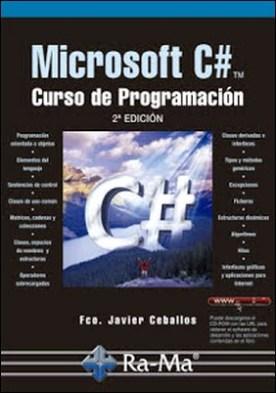 Microsoft C#. Curso de Programación. 2ª edición por Fco. Javier Ceballos Sierra PDF