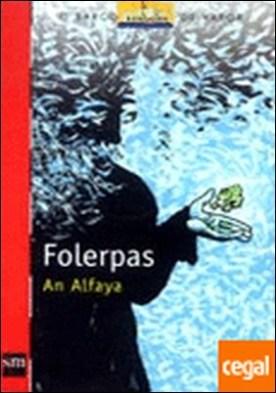 Folerpas . A PARTIR DOS 12 ANOS