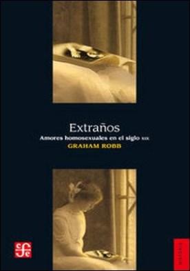 Extraños. Amores homosexuales en el siglo XIX