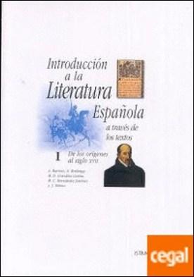 Introducción a la literatura española a través de los textos I