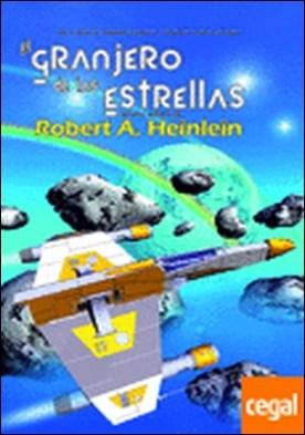 GRANJERO DE LAS ESTRELLAS, EL por ROBERT A. HEINLEIN PDF