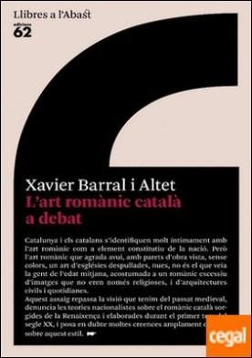 L'art romànic català a debat