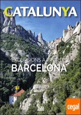 Excursions a prop de Barcelona