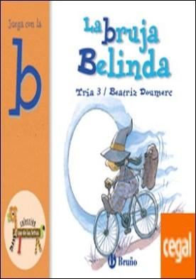 La bruja Belinda . Juega con la b