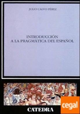 Introducción a la pragmática del español