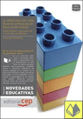 La didáctica en crisis . nuevos enfoques en educación infantil