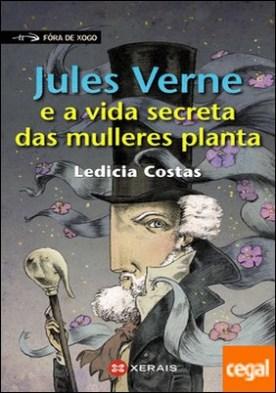 Jules Verne e a vida secreta das mulleres planta por Costas, Ledicia