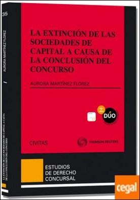 La extinción de las sociedades de capital a causa de la conclusión del concurso (Papel + e-book)