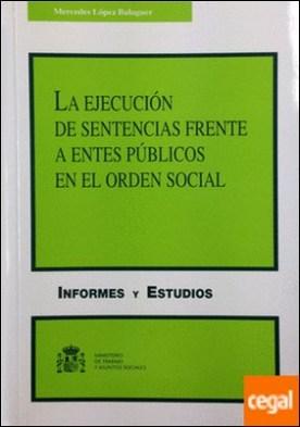 La ejecución de sentencias frente a entes públicos en el orden social