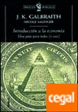 Introducción a la economía . Una guía para todos (o casi)