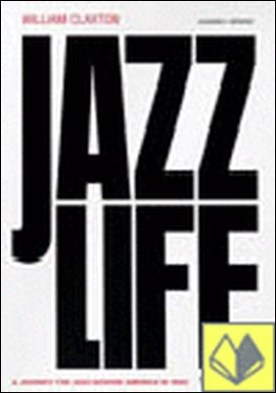 JAZZ LIFE . A JOURNEY FOR JAZZ ACROSS AMERICA IN 1960