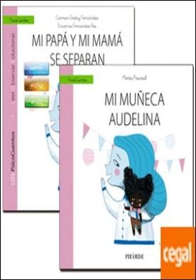 Guía: Mi papá y mi mamá se separan + Cuento: Mi muñeca Audelina