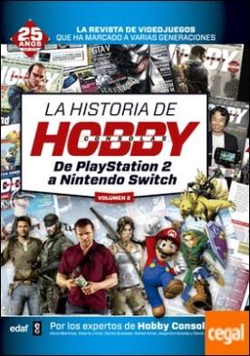 La historia de HobbyConsolas (vol. II) . De PlayStation 2 a Nintendo Switch